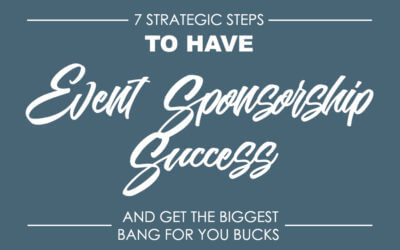 7 Steps to a Successful Event Sponsorship